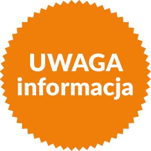 grafika ilustracja kolorowa biały napis Uwaga informacja na tle pomarańczowego koła