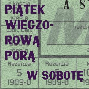 Grafika kolorowa napis Piątek wieczorową porą w Sobotę na tle kartki żywnościowej