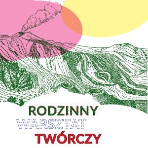 Grafika kolorowa. Ilustracja przedstawia góry na tle purpurowej i żółtej plamy. Poniżej napis Rodzinny warsztat twórczy